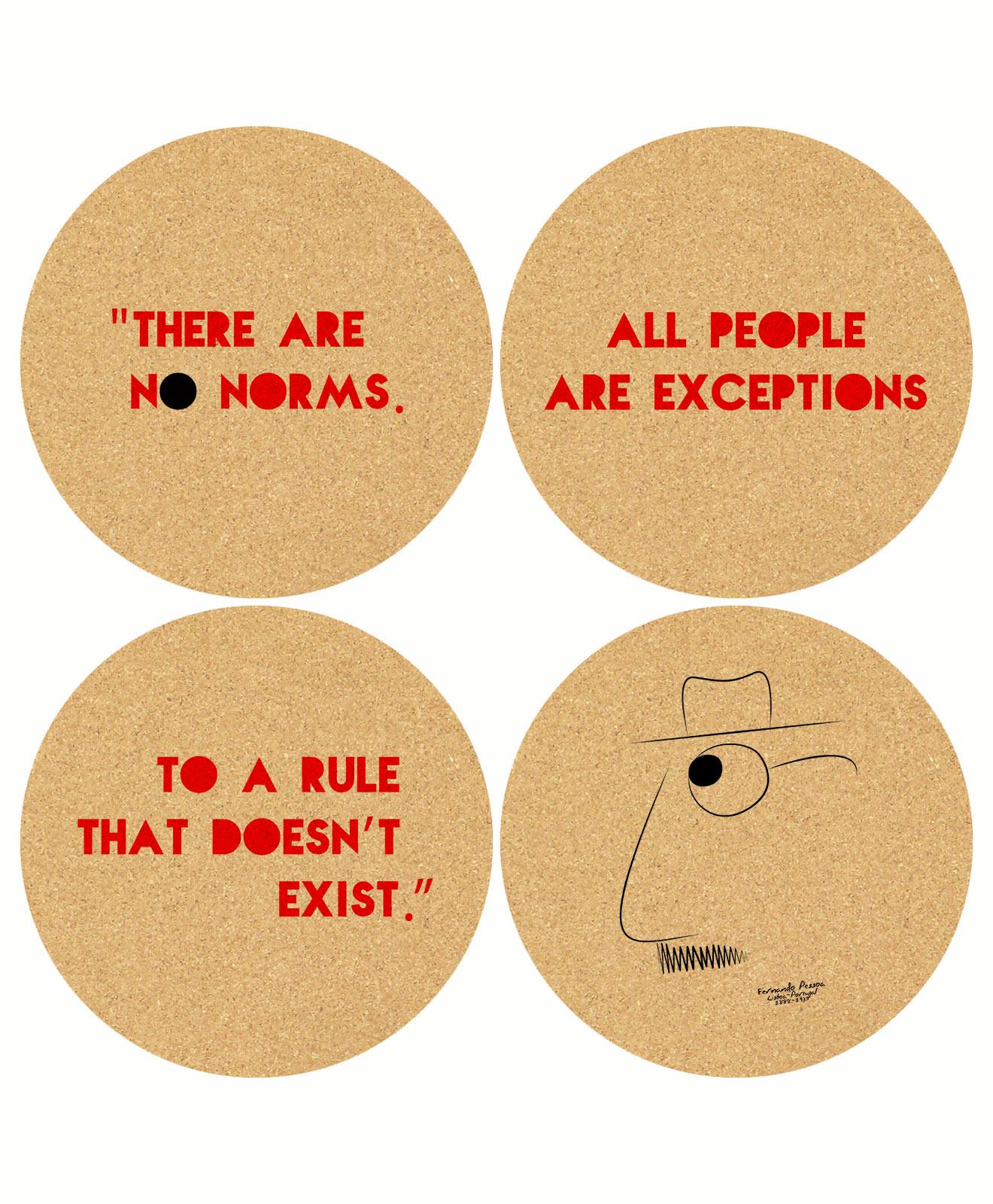 Pessoa's No Norms Coasters