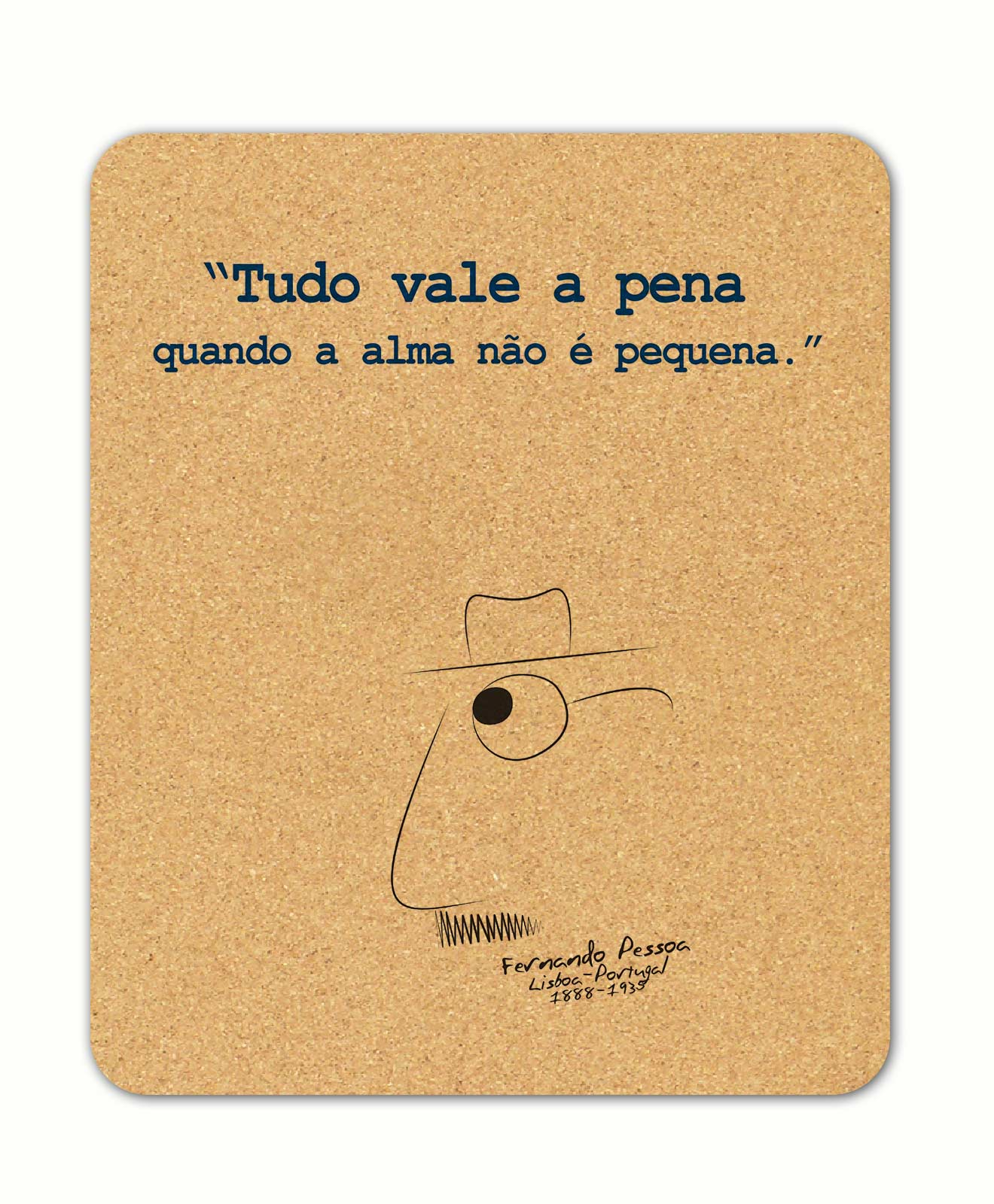 Pessoa's Alma rectangular cork mousepad with quote and the poet cartoon
