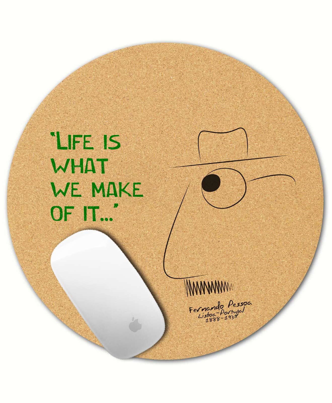 Pessoa's Life Cork Mousepad